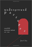 underground passages: anarchist resistance culture 1848-2011