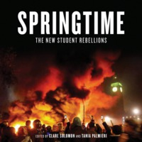 SPRINGTIME: THE NEW STUDENT REBELIONS