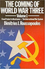 THE COMING OF WORLD WAR THREE: From Protest to Resistance/  the International War System